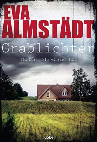 9783404171736: Grablichter: Pia Korittkis vierter Fall. Kriminalroman