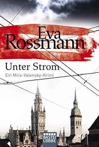 9783404171842: Unter Strom: Ein Mira-Valensky-Krimi