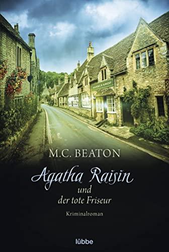 9783404174850: Agatha Raisin 08 und der tote Friseur