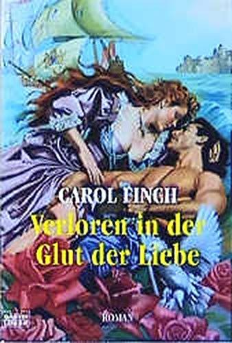 9783404182909: Verloren in der Glut der Liebe.