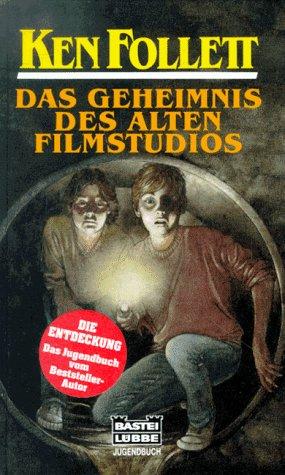 9783404186037: Das Geheimnis des alten Filmstudios