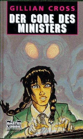 9783404186259: Der Code des Ministers