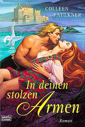 In deinen stolzen Armen. (3404186745) by Faulkner, Colleen