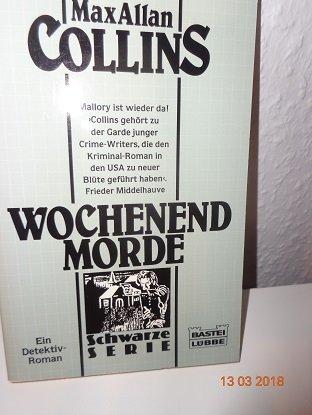 9783404191239: Wochenendmorde. ( Schwarze Serie).
