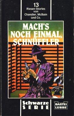 9783404191499: Mach's noch einmal, Schnüffler!. 13 Riesen-Stories