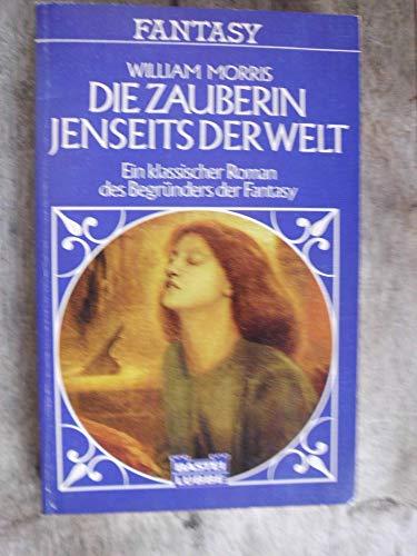 9783404200573: Die Zauberin jenseits der Welt. Ein klassischer Roman des Begründers der Fantasy.