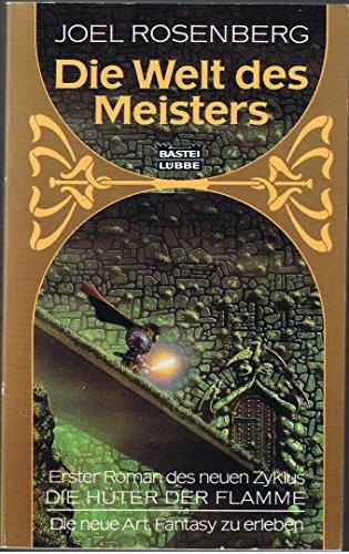 9783404200924: Die Welt des Meisters. Die Hüter der Flamme