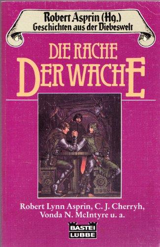 9783404200955: Die Rache der Wache. Geschichten aus der Diebeswelt