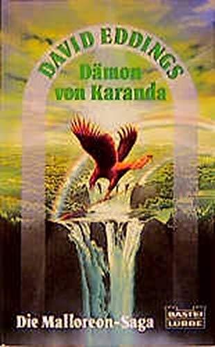 9783404201341: Die Malloreon- Saga III. Der Dämon von Karanda.