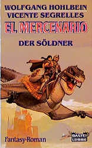 9783404201877: El Mercenario - Der Söldner