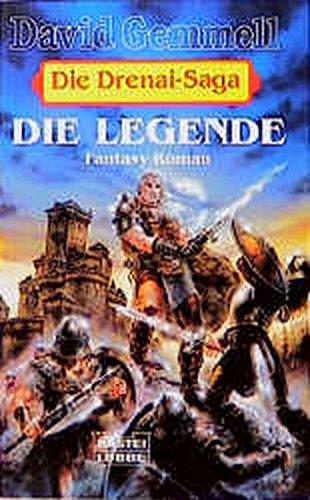 9783404203079: Die Drenai-Saga 1. Die Legende.