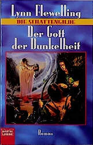 Die Schattengilde 2. Der Gott der Dunkelheit. (3404203534) by Flewelling, Lynn