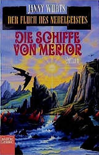 9783404203550: Der Fluch des Nebelgeistes 3. Die Schiffe von Merior.