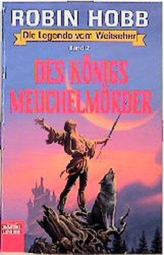 9783404203604: Die Legende vom Weitseher 2. Des Königs Meuchelmörder. Fantasy- Roman.
