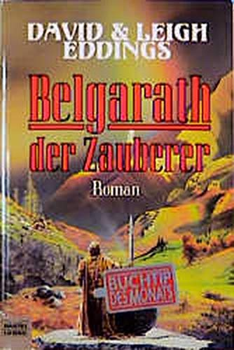 9783404203864: Die Belgariad-Saga 6. Belgarath der Zauberer