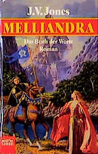 Das Buch der Worte 1. Melliandra. (3404204077) by Jones, J. V.