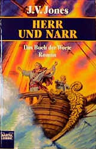 Das Buch der Worte 3. Herr und Narr. (3404204093) by Jones, J. V.