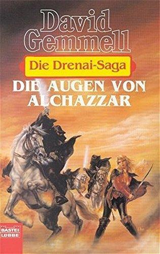 9783404204144: Die Augen von Alchazzar: Die Drenai-Saga, Bd. 7