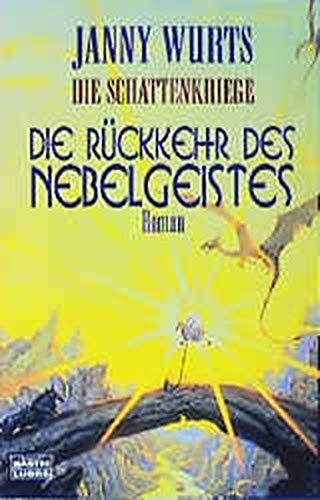 Die Schattenkriege 1. Die Rückkehr des Nebelgeistes. (3404204360) by Janny Wurts