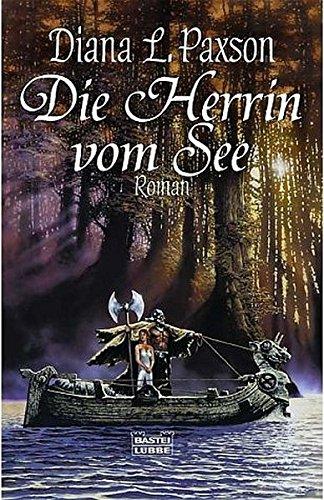 Die Herrin vom See. (3404204565) by Paxson, Diana L.