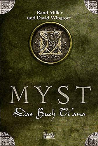 9783404205080: MYST. Das Buch Tiana