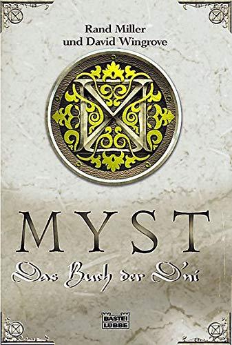 Myst: Das Buch der Dni (Bastei-Lübbe Taschenbücher) (3404205170) by Rand Miller