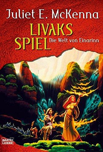9783404205301: Die Welt von Einarinn 03. Livaks Spiel