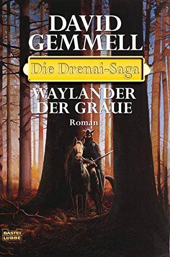 9783404205554: Waylander der Graue