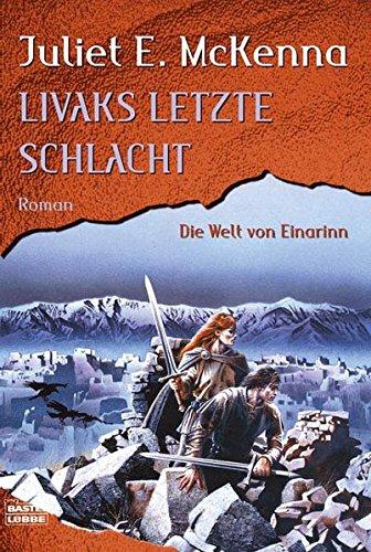 9783404205578: Livaks letzte Schlacht. Die Welt von Einarinn 06.