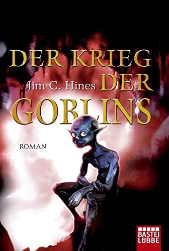 9783404206193: Der Krieg der Goblins: Roman