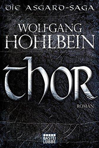 9783404206391: Thor: Die Asgard-Saga. Roman (Bastei-Lübbe Taschenbücher)