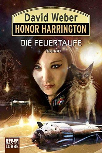 Honor Harrington 27. Die Feuertaufe (9783404206629) by David Weber