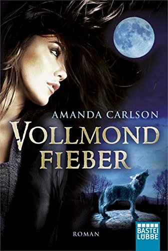 9783404206841: Vollmondfieber: Fantasy
