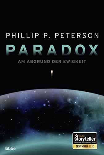 9783404208432: Paradox - Am Abgrund der Ewigkeit
