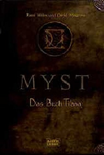 9783404209019: Miller, Rand Das Buch Ti ana / ins Dt. uebertr. von Barbara Roehl Myst. Bastei-Luebbe-Taschenbuch; Bd. 20901 : Fantasy : Bastei-Luebbe-Buch