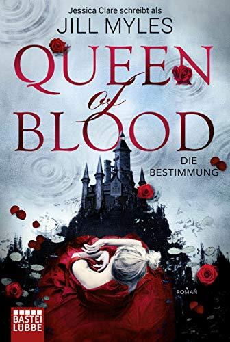 9783404209200: Queen of Blood: Die Bestimmung. Roman