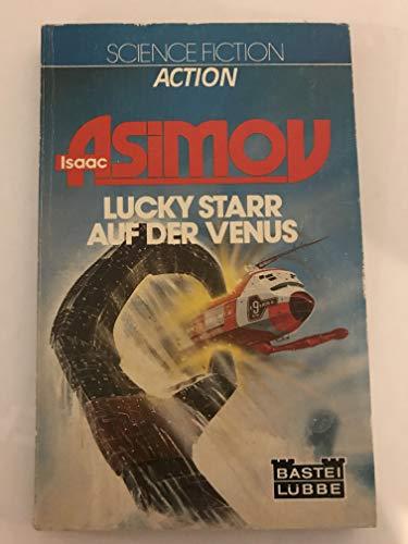 9783404211432: Lucky Starr auf der Venus