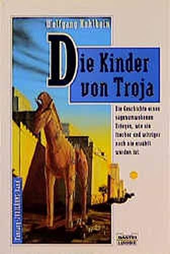 9783404212040: Die Kinder von Troja: Phantastischer Roman