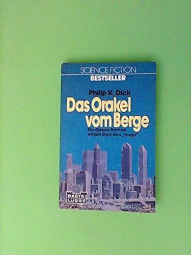 9783404220212: Das Orakel vom Berge. (5671 620). ( Science Fiction Bestseller- Roman).