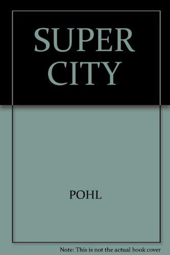 Supercity. ( Science Fiction Bestseller).