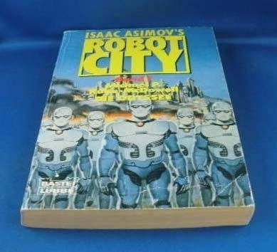 9783404230792: Isaac Asimov's Robot City I. Die Odyssee. ( Science Fiction).