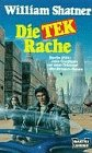 Die TEK-Rache. Science Fiction Roman.