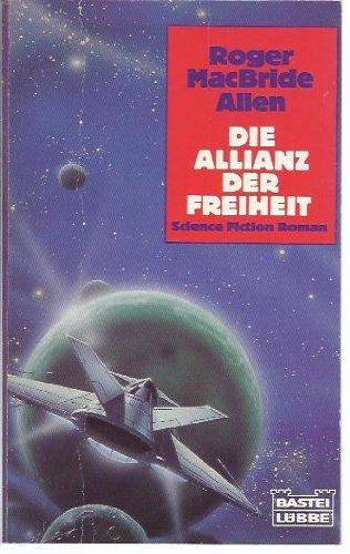 9783404231461: Die Allianz der Freiheit