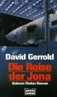 Die Reise der Jona. Science Fiction Roman.