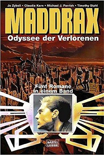 9783404232574: Maddrax 03. Odyssee der Verlorenen. Fünf Romane in einem Band.