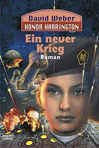 Honor Harrington. Ein neuer Krieg (9783404232765) by David Weber