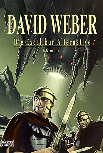 Die Excalibur-Alternative (340423281X) by Weber, David