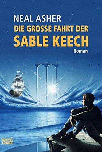 9783404233021: Die gro�e Fahrt der Sable Keech