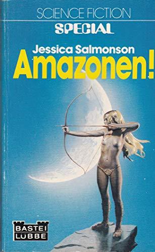 9783404240234: Amazonen. Verwegene Erzählungen um kämpfende Frauen