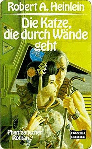 Die Katze, die durch Wände geht - Heinlein, Robert A
